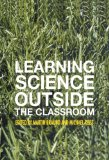Learning science outside the classroom