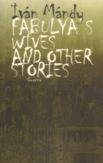 Fabulya's Wives and Other Stories