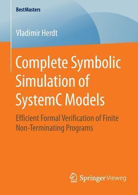 Complete Symbolic Simulation of Systemc Models