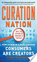 Curation Nation: How to Win in A World Where Consumers are Creators