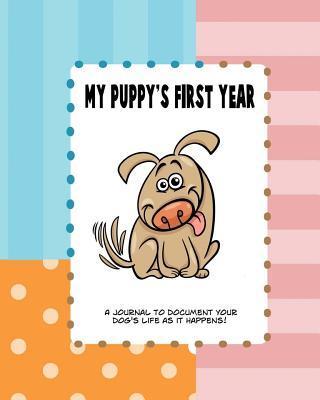My Puppy's First Yea...
