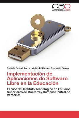 Implementación de Aplicaciones de Software Libre en la Educación