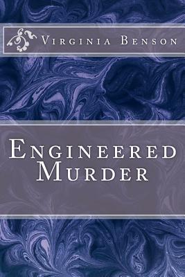 Engineered Murder