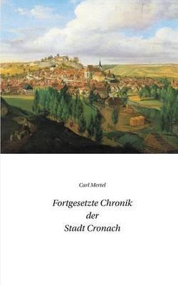Fortgesetzte Chronik der Stadt Cronach