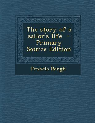 Story of a Sailor's Life