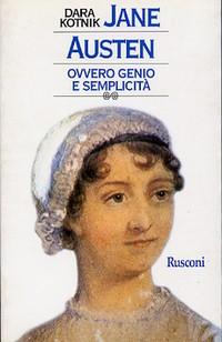 Jane Austen ovvero genio e semplicità
