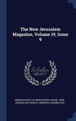 The New Jerusalem Magazine, Volume 19, Issue 9