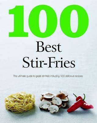 100 Best Stir-Fries