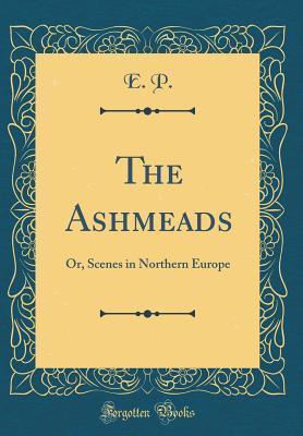 The Ashmeads