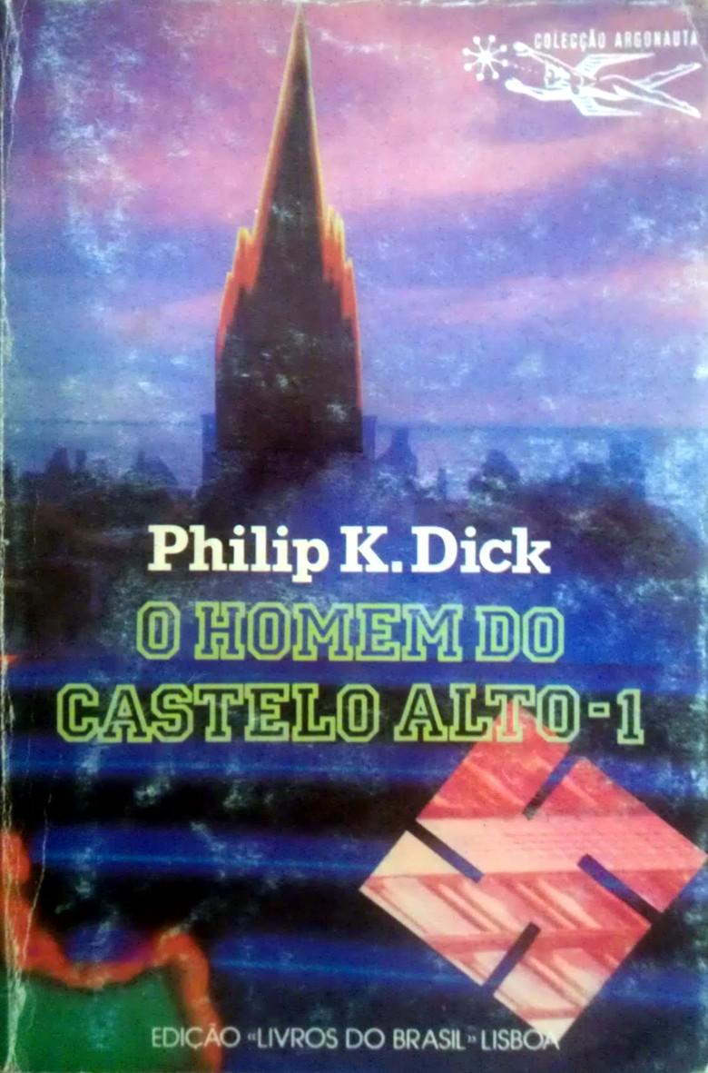 O homem do castelo alto, Vol. 1