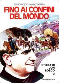 Storia di don Bosco 3