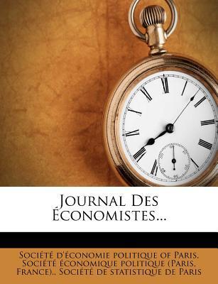 Journal Des Economistes.