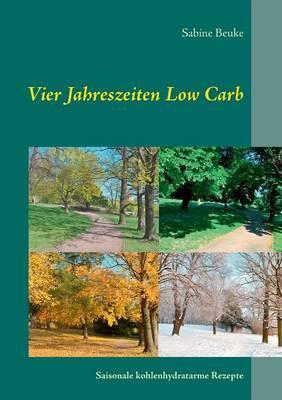 Vier Jahreszeiten Low Carb