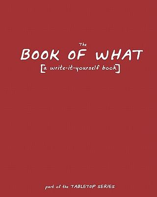 The Book of What