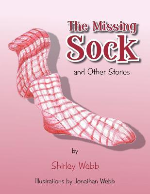 The Missing Sock Stories