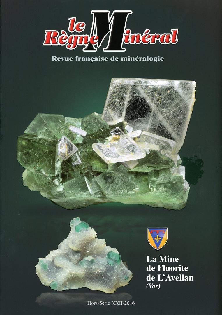 La mine de fluorite de L'Avellan (Var)