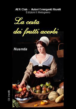 La cesta dei frutti acerbi