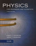 Physics for Engineers and Scientists, Volume 1, Third Edition