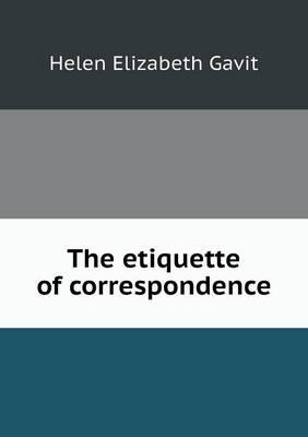 The Etiquette of Correspondence