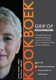 Grip op Koolhydraten / Kookboek / druk 3