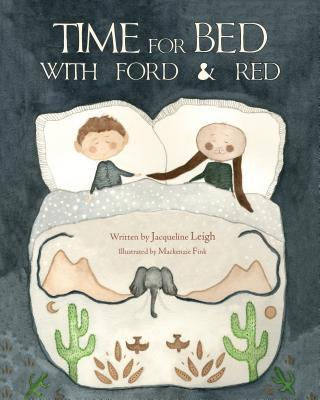 Time for Bed With Ford & Red