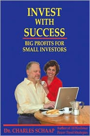 INVEST WITH SUCCESS--Big Profits for Small Investors