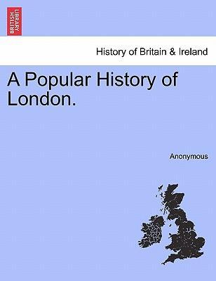 A Popular History of London