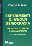 Esperimenti di nuova democrazia