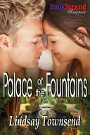 Palace of the Fountains (Bookstrand Publishing Romance)