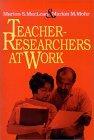 Teacher-Researchers at Work