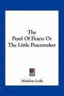 The Pearl of Peace: ...