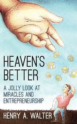 Heaven's Better