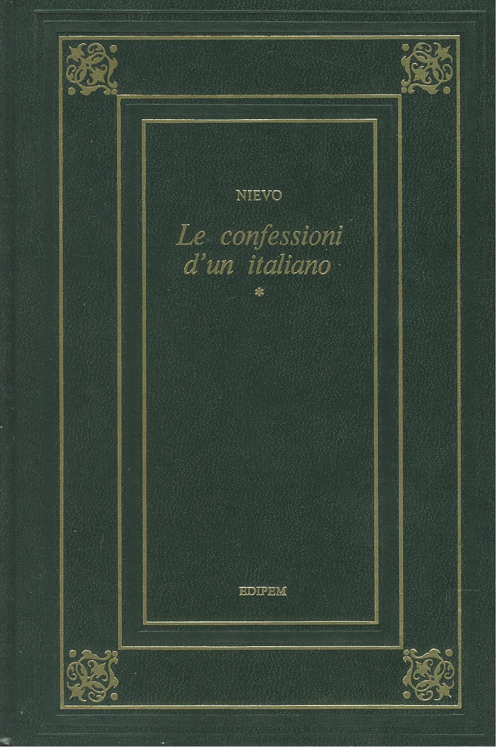 Le confessioni d'un italiano (volume primo)