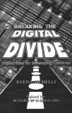 Breaking the Digital Divide