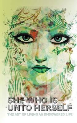 She Who Is Unto Herself