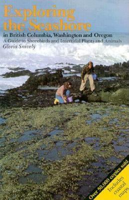 Exploring the Seashore in British Columbia, Washington and Oregon