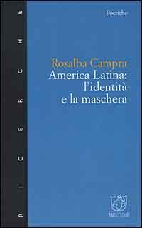 America latina: l'identità e la maschera