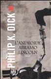 L'androide Abramo Lincoln