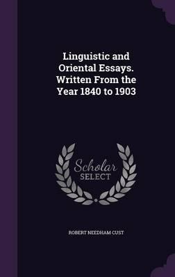 Linguistic and Oriental Essays