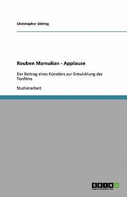 Rouben Mamulian - Applause