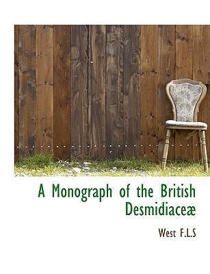 A Monograph of the British Desmidiace