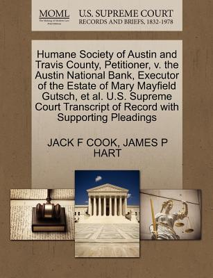 Humane Society of Austin and Travis County, Petitioner, V. the Austin National Bank, Executor of the Estate of Mary Mayfield Gutsch, et al. U.S. Supre