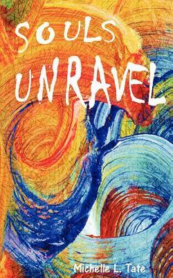 Souls Unravel
