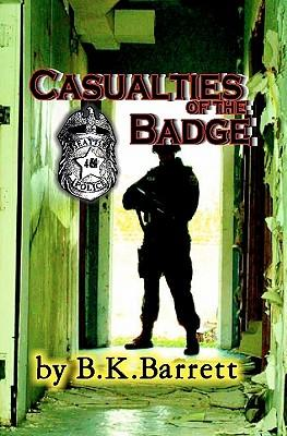 Casualties of the Badge