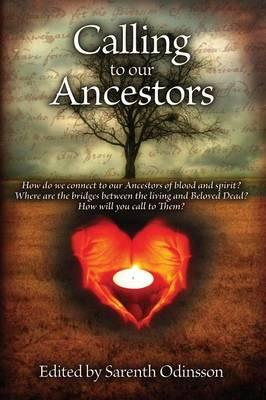 Calling To Our Ancestors
