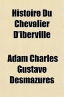 Histoire Du Chevalier D'Iberville