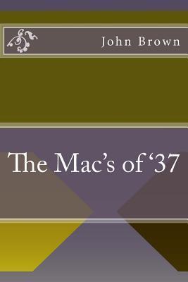 The Mac's of '37