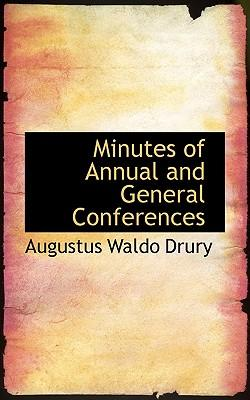 Minutes of Annual and General Conferences
