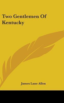 Two Gentlemen of Kentucky