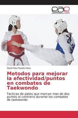 Metodos para mejorar la efectividad/puntos en combates de Taekwondo